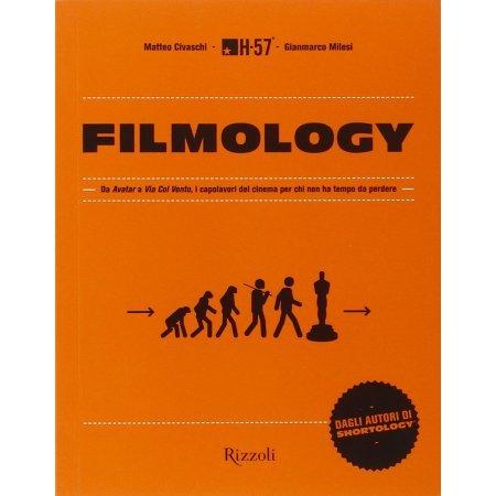 Filmology. Da «Avatar» a «Via col vento» i capolavori del cinema per chi non ha tempo da perdere di H-57