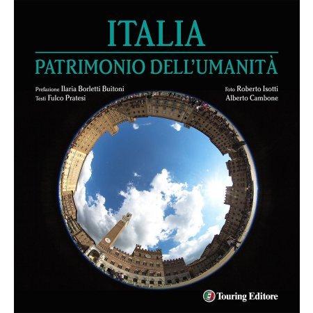 Italia patrimonio dell'umanità di Fulco Pratesi