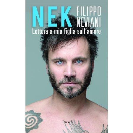 Lettera a mia figlia sull'amore di Filippo Nek Neviani