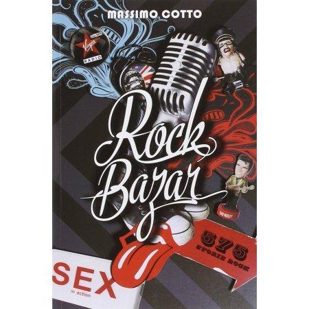 Rock Bazar. 575 storie rock di Massimo Cotto